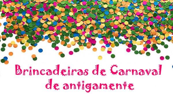 Brincadeiras Carnaval